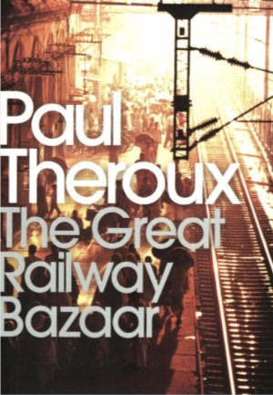best travel books the great railway bazaar